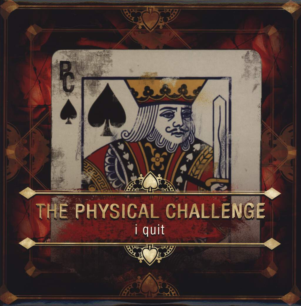 The Physical Challenge: I Quit, LP (Vinyl)