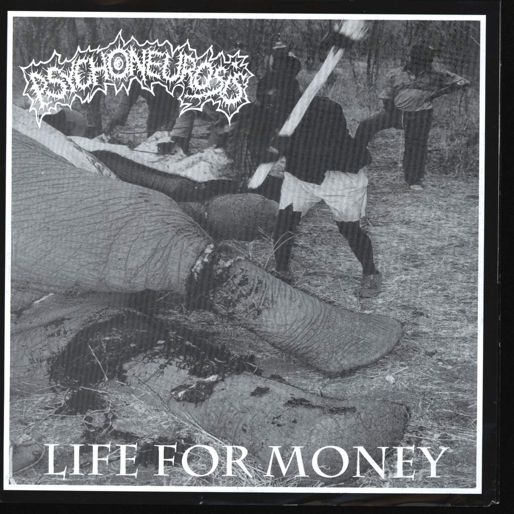 "Psychoneurosis: Life For Money, 7"" Single (Vinyl)"