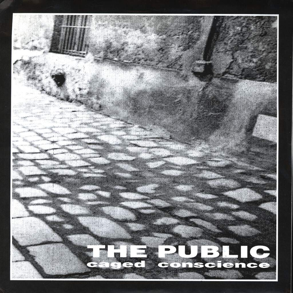 "The Public: Caged Conscience, 7"" Single (Vinyl)"