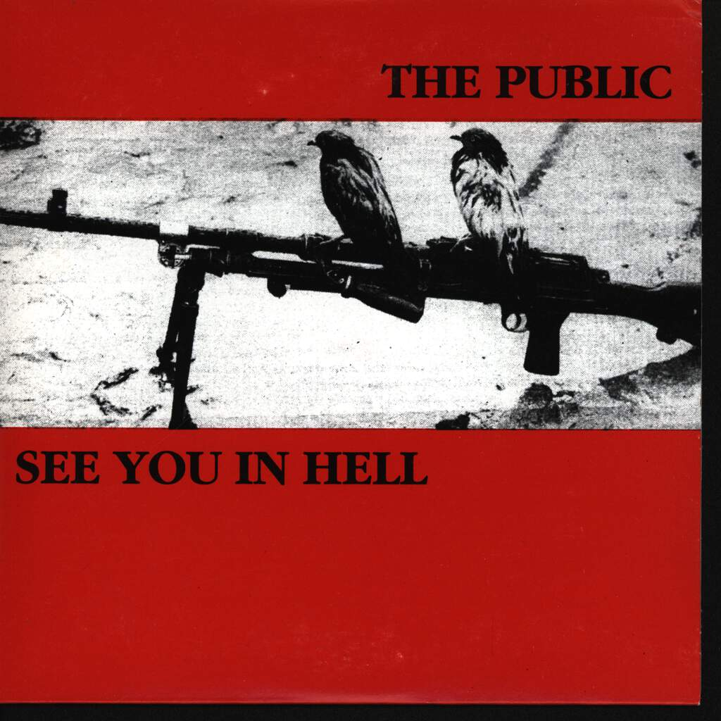 "The Public: The Public / See You In Hell, 7"" Single (Vinyl)"