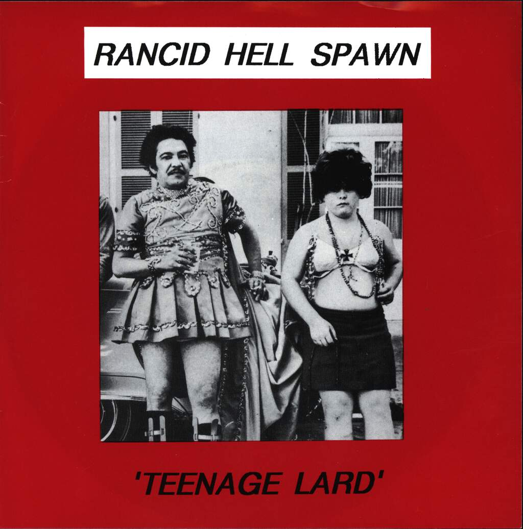 "Rancid Hell Spawn: Teenage Lard, 7"" Single (Vinyl)"