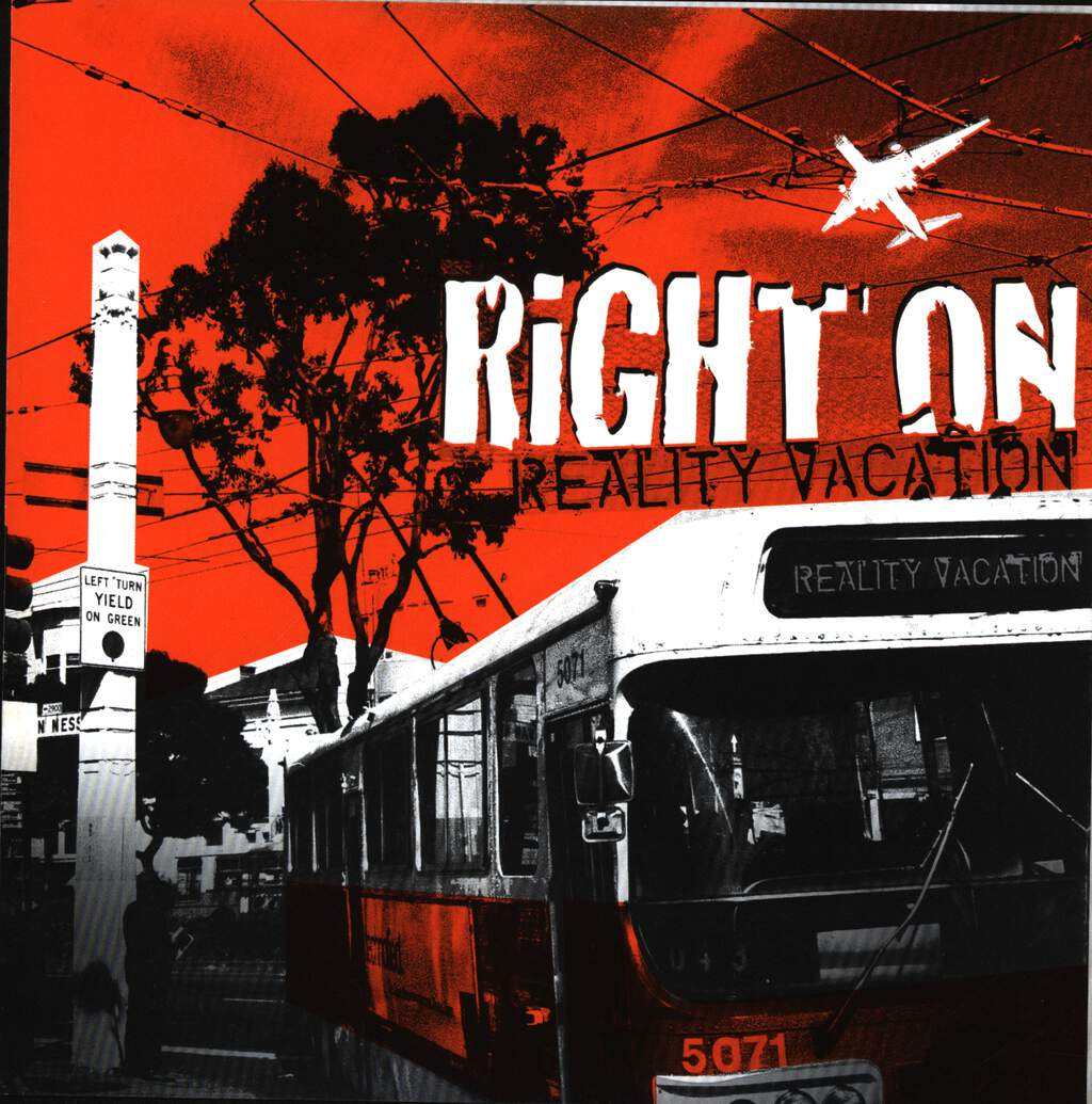 "Right on: Reality Vacation, 7"" Single (Vinyl)"