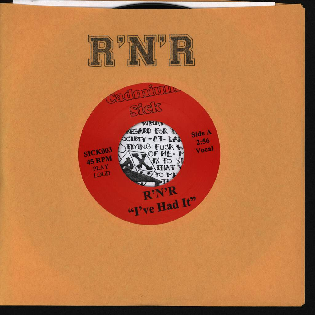 "R'N'R: I've Had It B/W Your Rules, 7"" Single (Vinyl)"