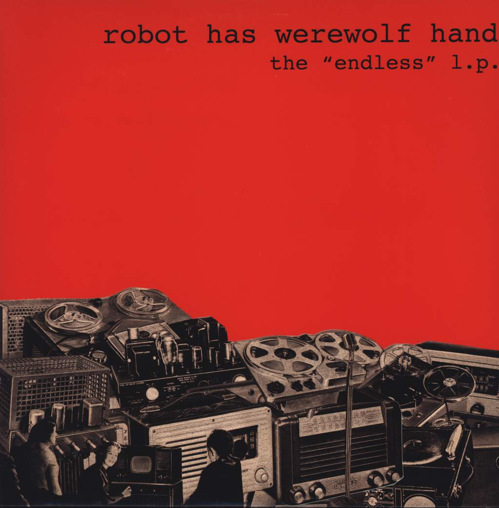 "Robot Has Werewolf Hand: The ""Endless"" L.P., 12"" Maxi Single (Vinyl)"