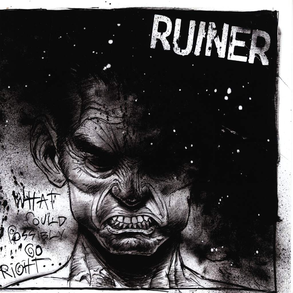 "Ruiner: What Could Possibly Go Right, 7"" Single (Vinyl)"