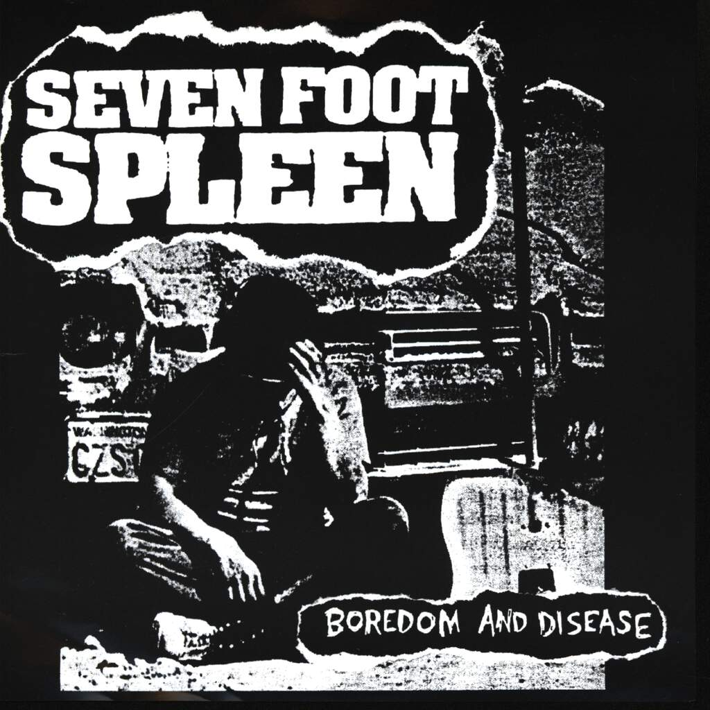 "Seven Foot Spleen: Boredom And Disease, 7"" Single (Vinyl)"