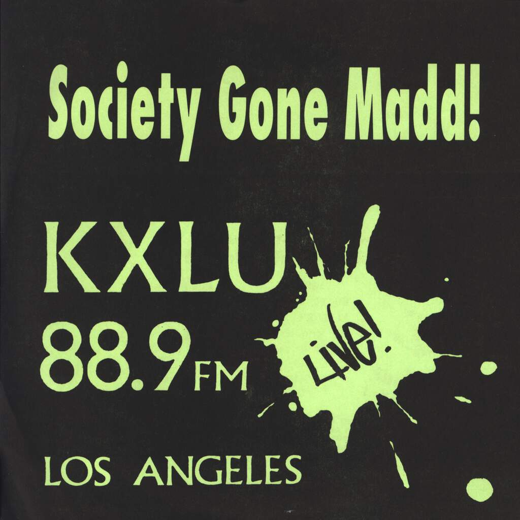 "Society Gone Madd: KXLU 88.9 FM Live! Los Angeles, 7"" Single (Vinyl)"