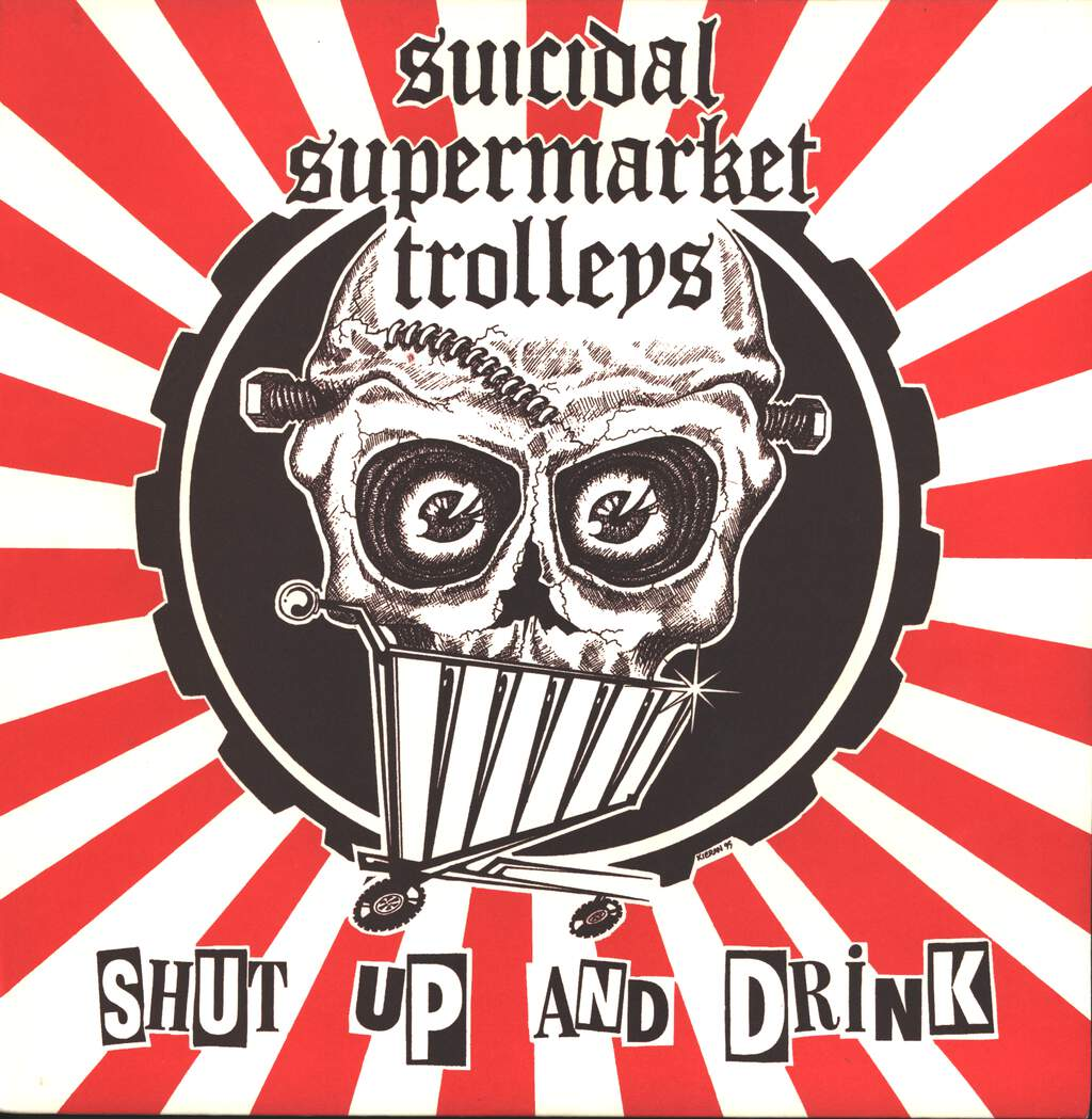 Suicidal Supermarket Trolleys: Shut Up And Drink, LP (Vinyl)