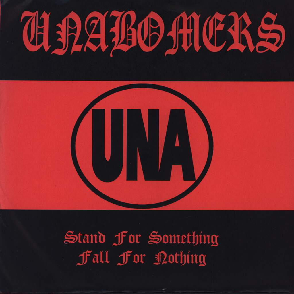"The Unabombers: Stand For Something, Fall For Nothing, 7"" Single (Vinyl)"