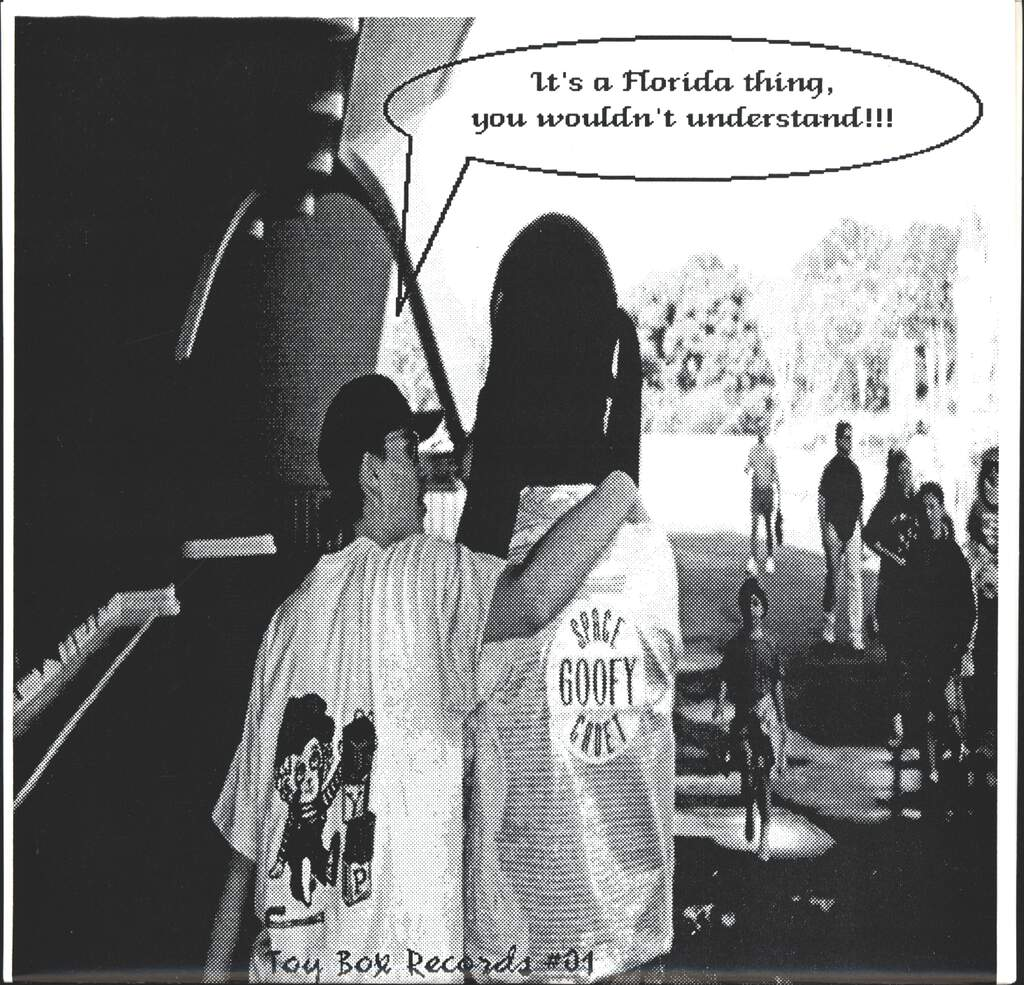 "Various: It's A Florida Thing, You Wouldn't Understand, 7"" Single (Vinyl)"