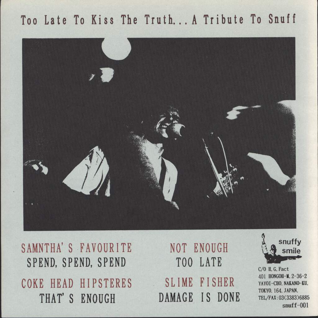 "Various: Too Late To Kiss The Truth...A Tribute To Snuff, 7"" Single (Vinyl)"