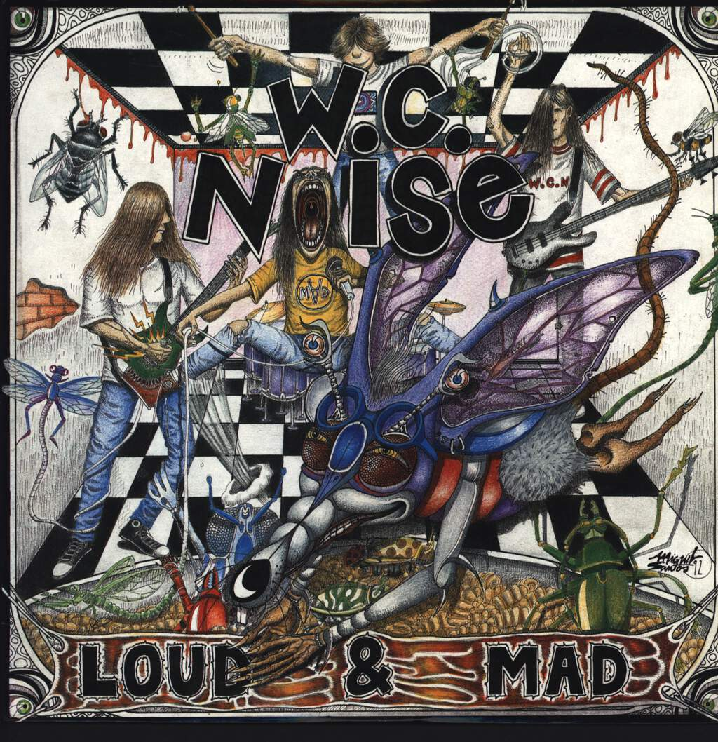 W. C. Noise: Loud & Mad, LP (Vinyl)