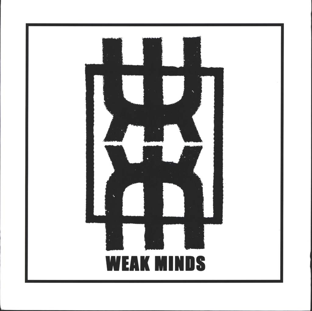 "Weak Minds: Weak Minds, 7"" Single (Vinyl)"