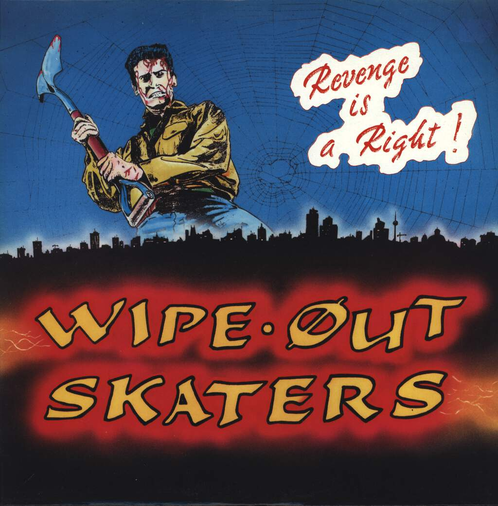 Wipe Out Skaters: Revenge Is A Right!, LP (Vinyl)