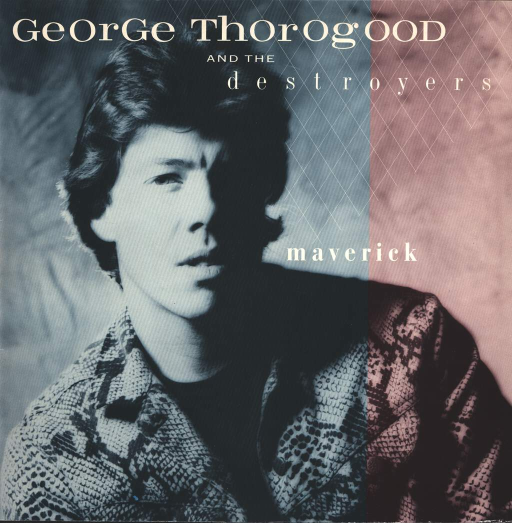George Thorogood & The Destroyers: Maverick, LP (Vinyl)