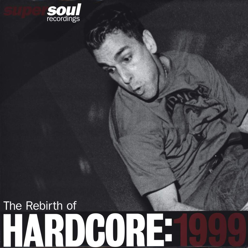 "Various: The Rebirth Of Hardcore: 1999, 12"" Maxi Single (Vinyl)"