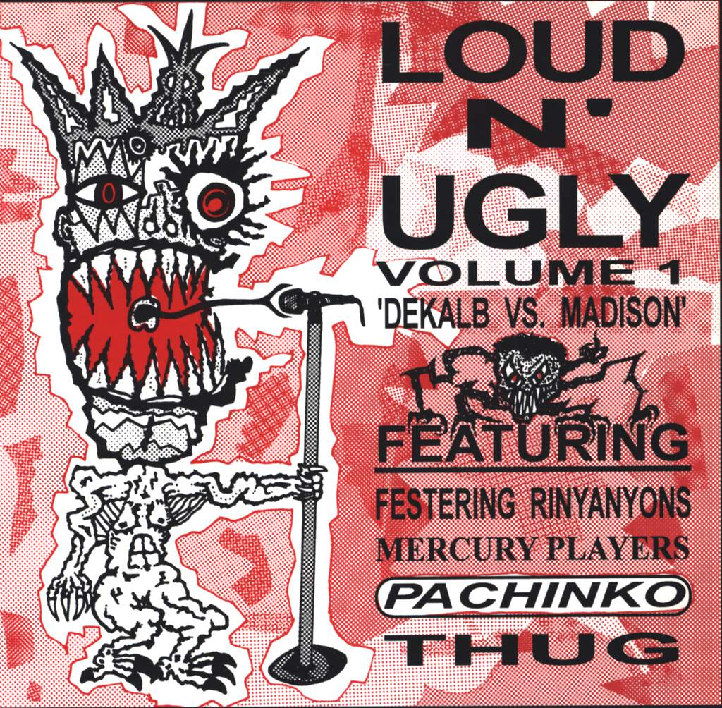 "Various: Loud N' Ugly Volume 1 'Dekalb Vs. Madison', 7"" Single (Vinyl)"