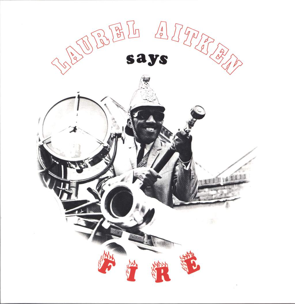 Laurel Aitken: Says Fire, LP (Vinyl)