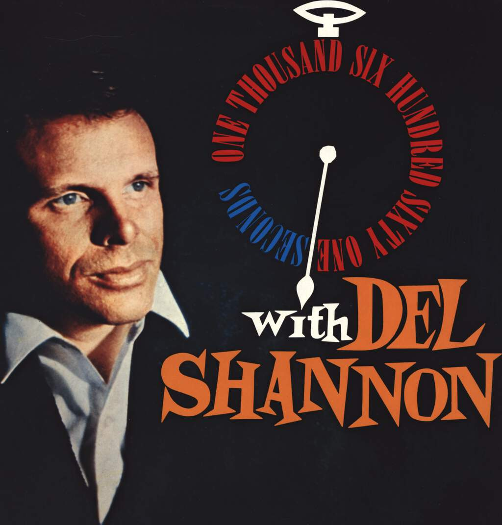 Del Shannon: One Thousand Six Hundred Sixty One Seconds, LP (Vinyl)