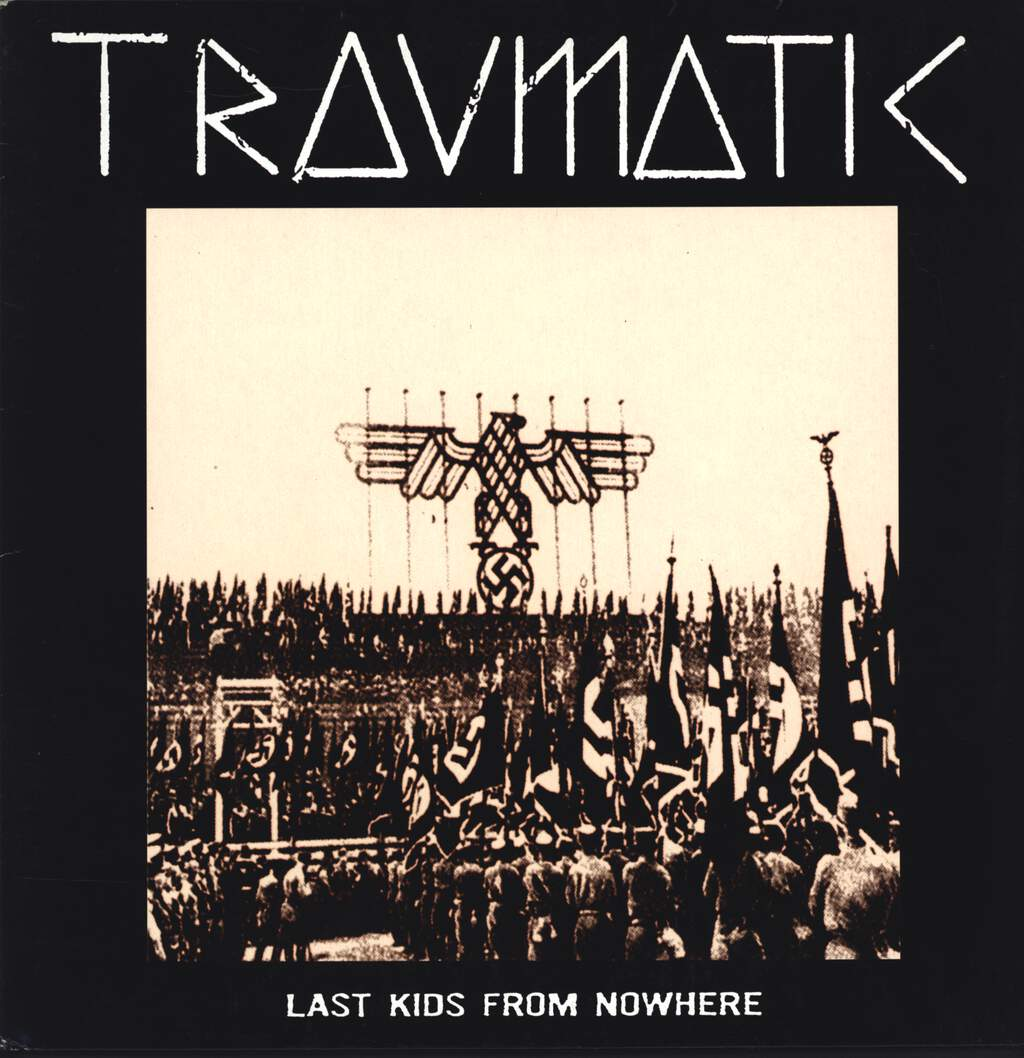 Traumatic: Last Kids From Nowhere, LP (Vinyl)