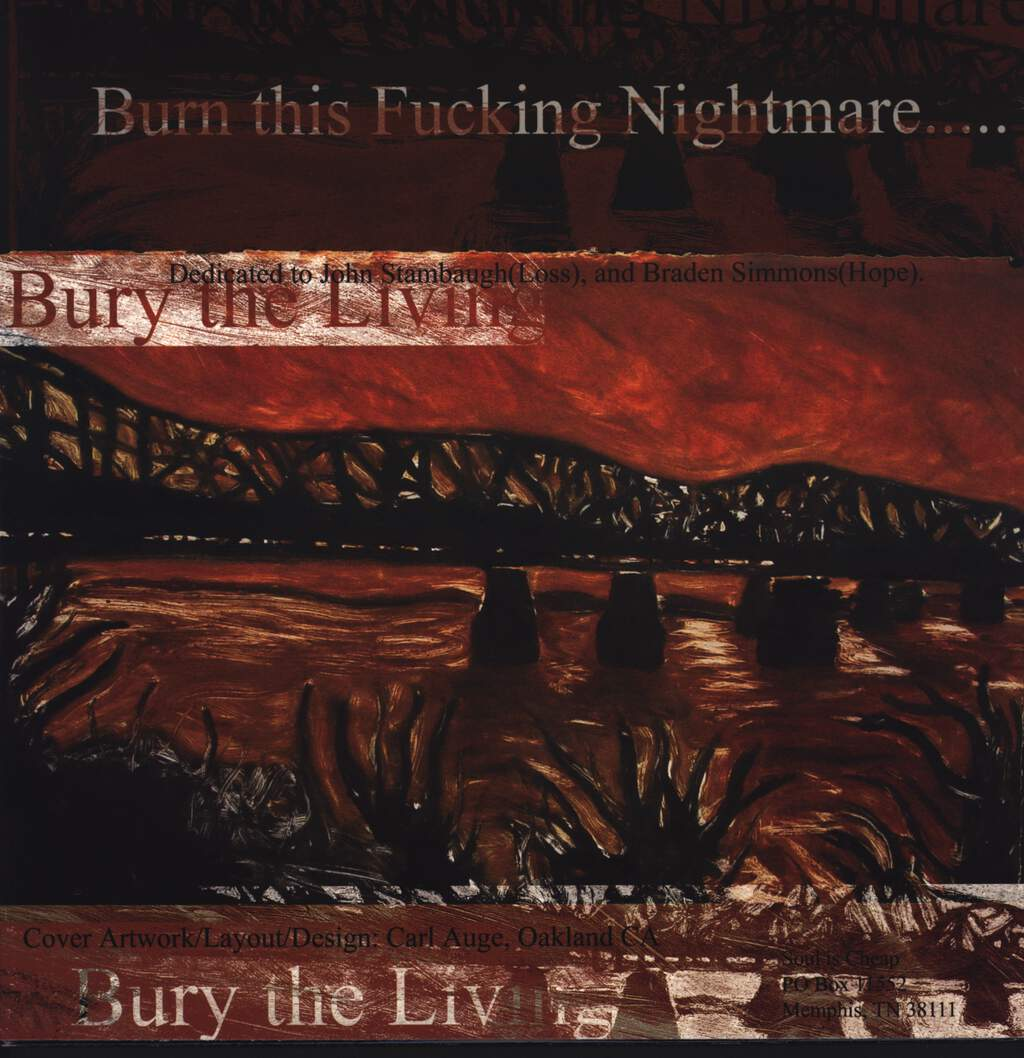 Bury The Living: Burn This Fucking Nightmare....., LP (Vinyl)