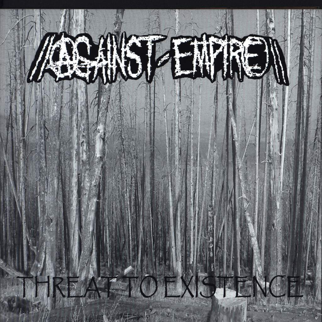 "Against Empire: Threat To Existence / Untitled, 7"" Single (Vinyl)"