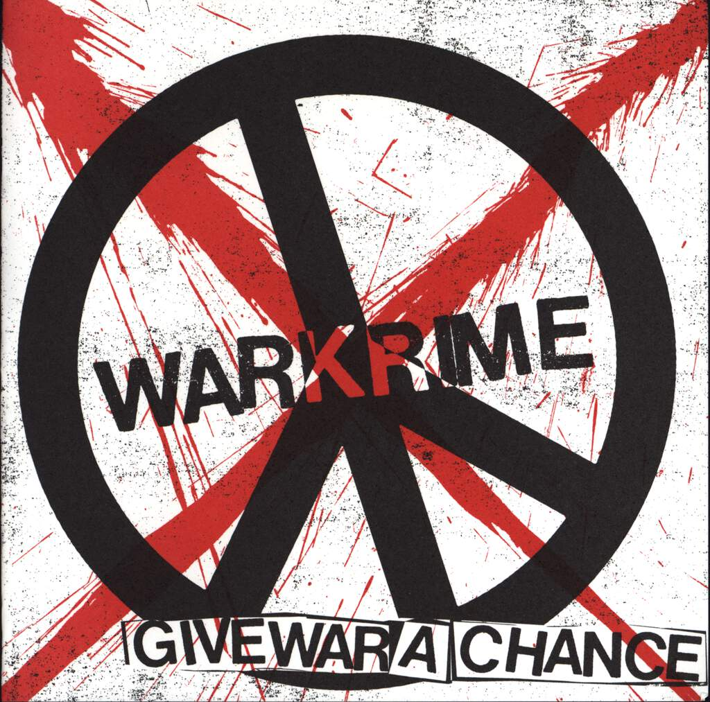 "Warkrime: Give War A Chance, 7"" Single (Vinyl)"