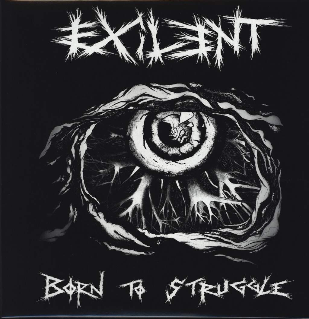 Exilent: Born To Struggle, LP (Vinyl)