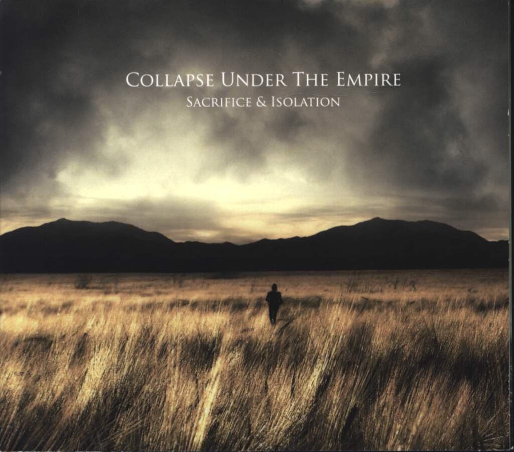 Collapse Under The Empire: Sacrifice & Isolation, CD
