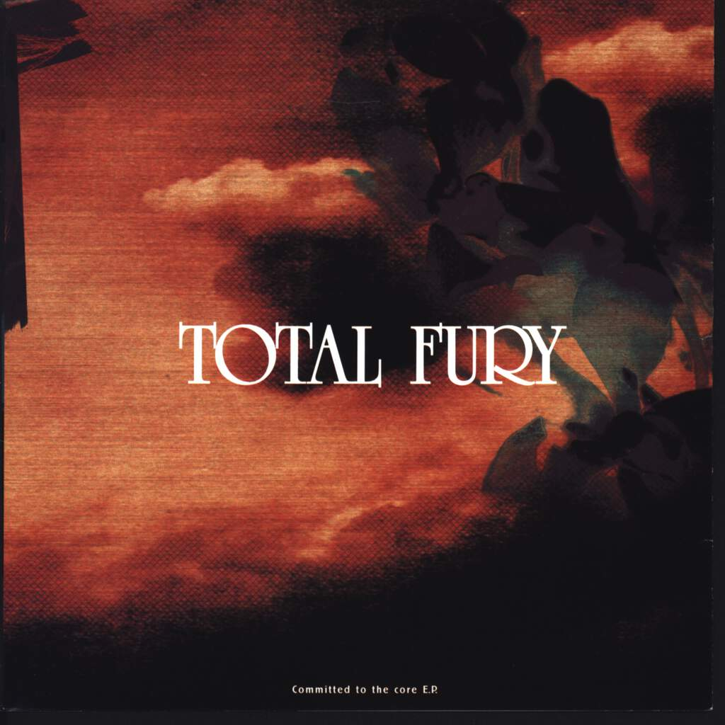 "Total Fury: Committed To The Core E.P., 7"" Single (Vinyl)"