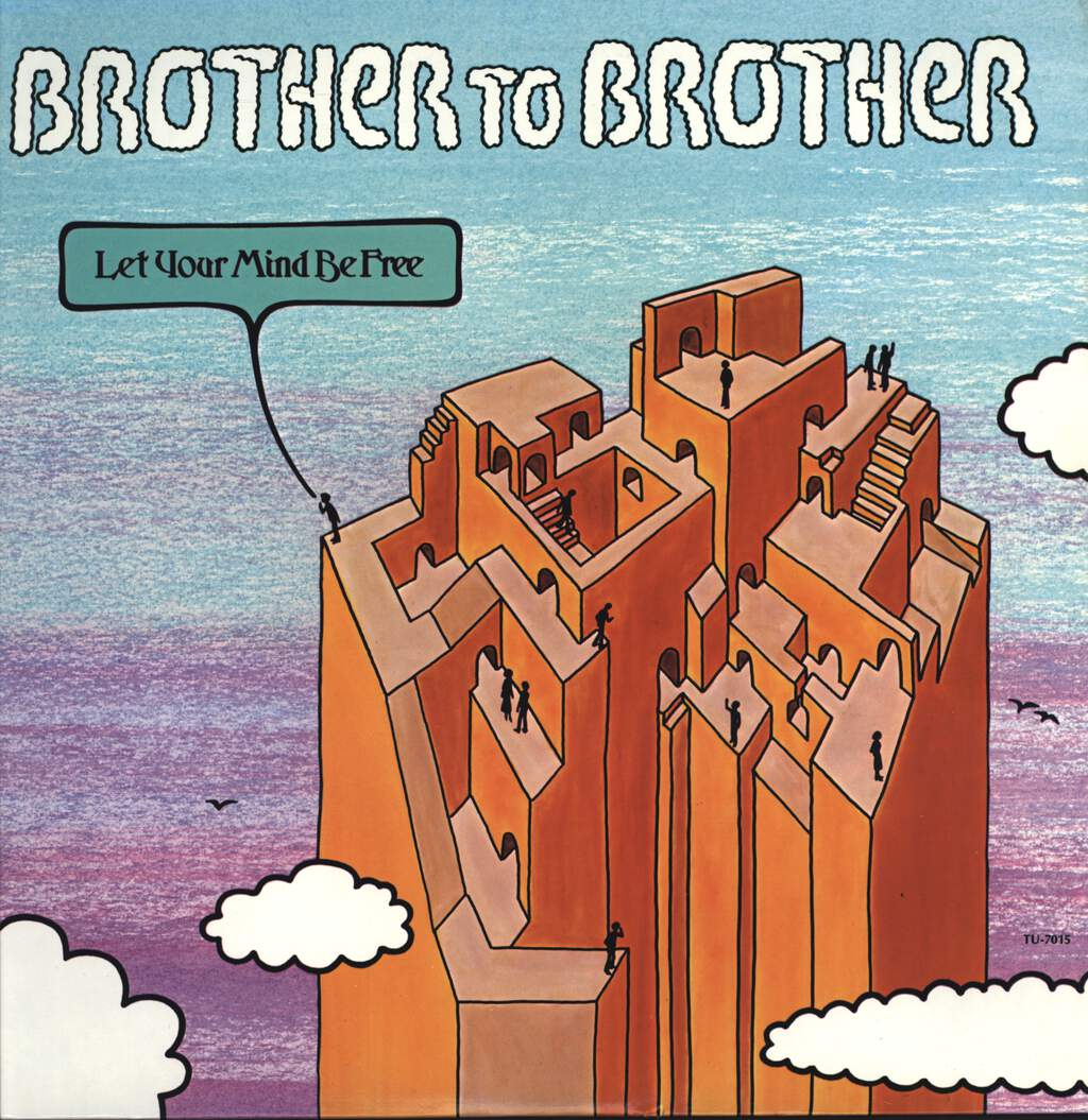 Brother To Brother: Let Your Mind Be Free, LP (Vinyl)
