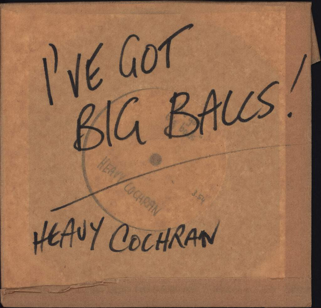 "Heavy Cochran: I've Got Big Balls, 7"" Single (Vinyl)"