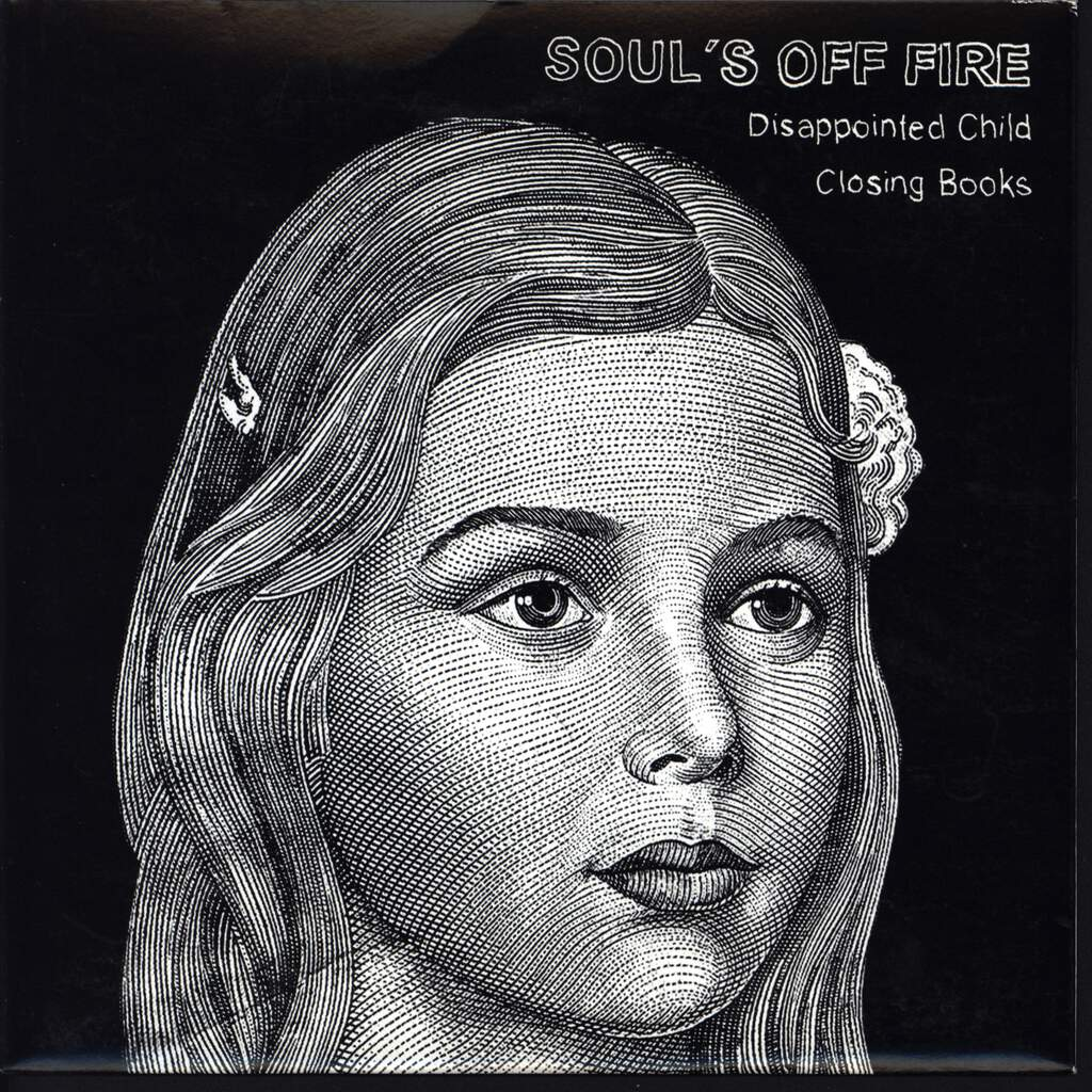 "Soul's Off Fire: Disappointed Child / Closing Books, 7"" Single (Vinyl)"