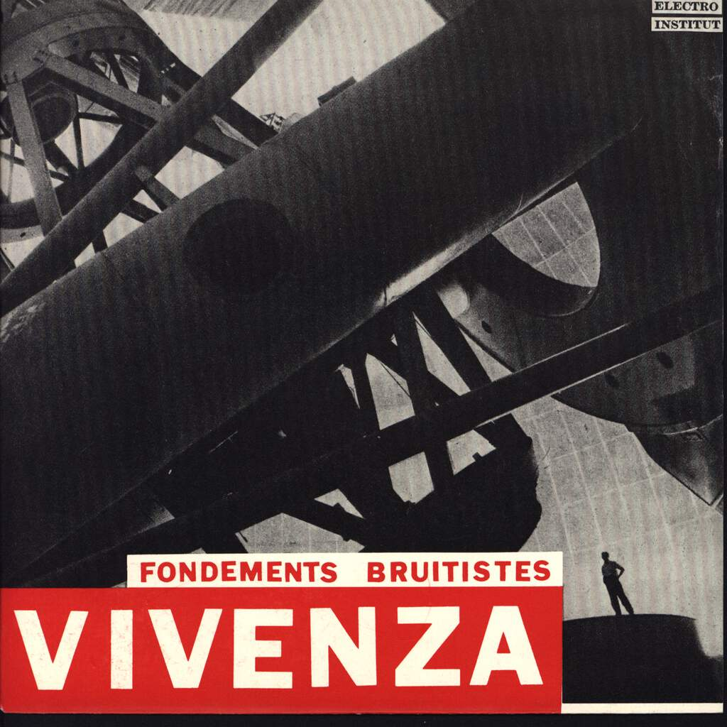 "Vivenza: Fondements Bruitistes, 7"" Single (Vinyl)"