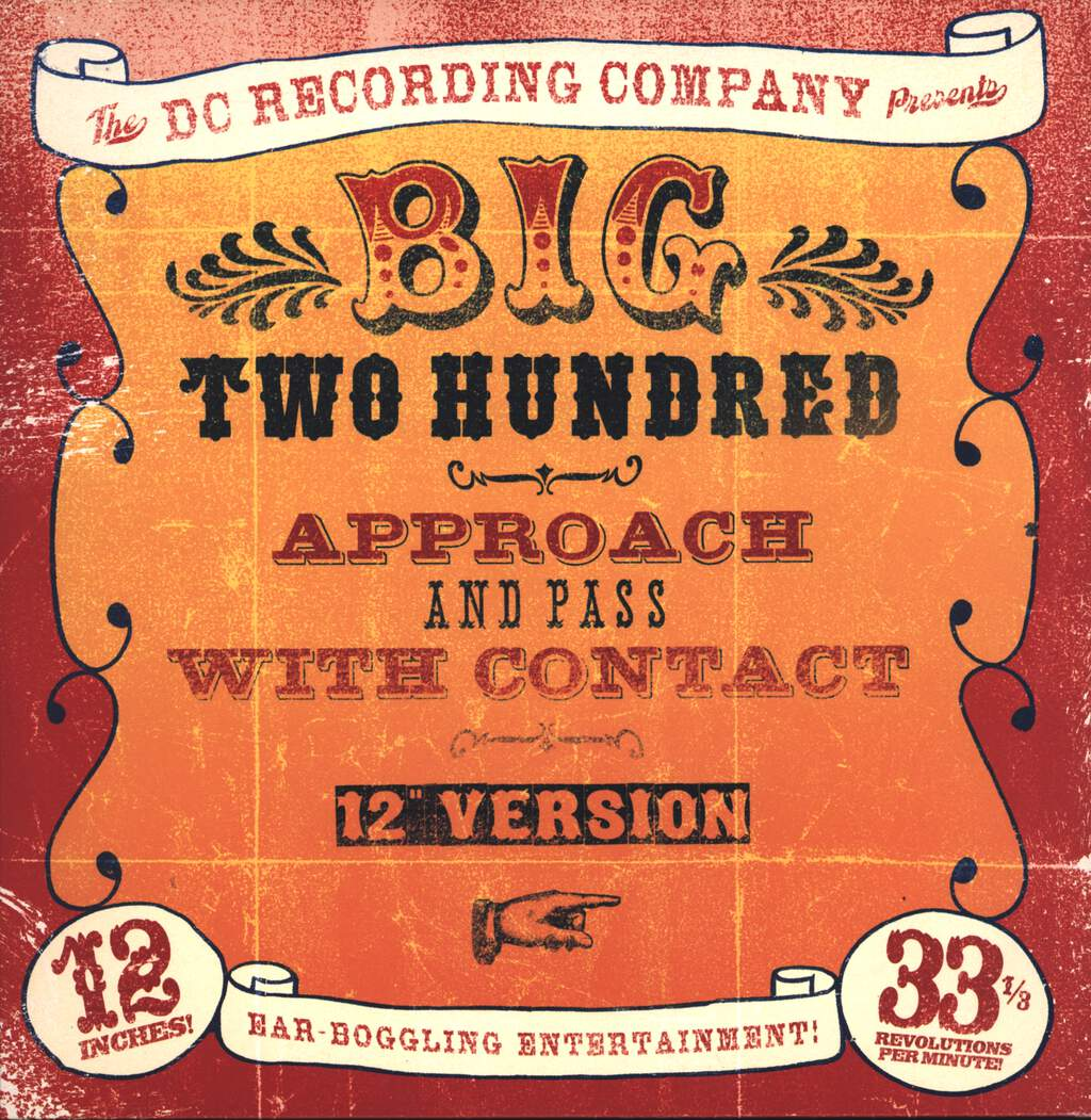 "Big Two Hundred: Approach And Pass With Contact, 12"" Maxi Single (Vinyl)"