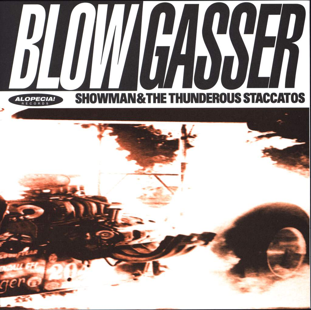 "Showman & The Thunderous Staccatos: Blowgasser, 7"" Single (Vinyl)"