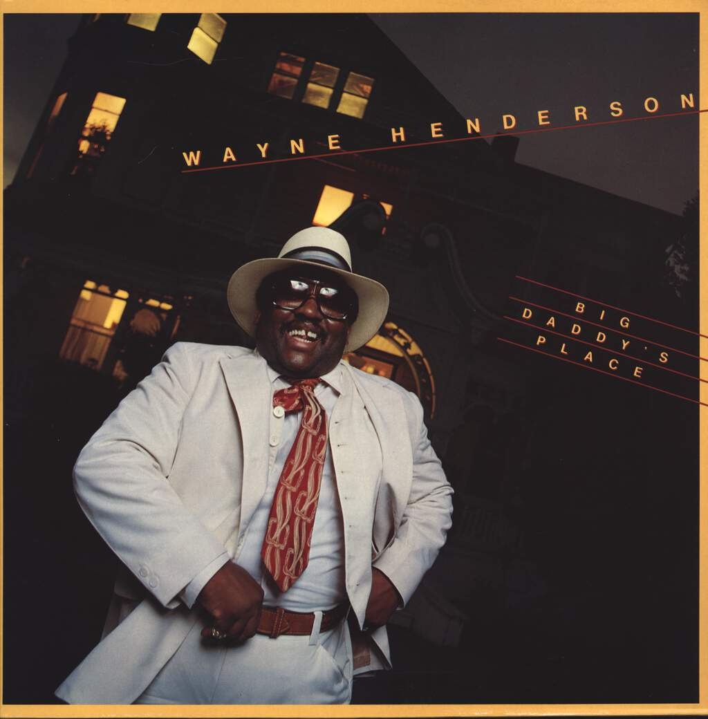 Wayne Henderson: Big Daddy's Place, LP (Vinyl)
