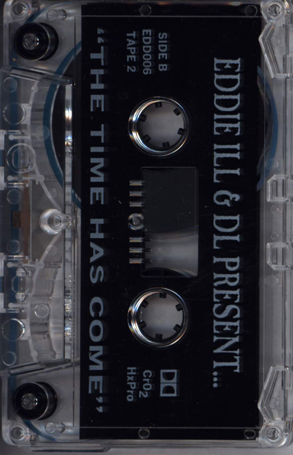 Eddie Ill And D.L.: The Time Has Come (Tape 2 Of 3), Compact Cassette