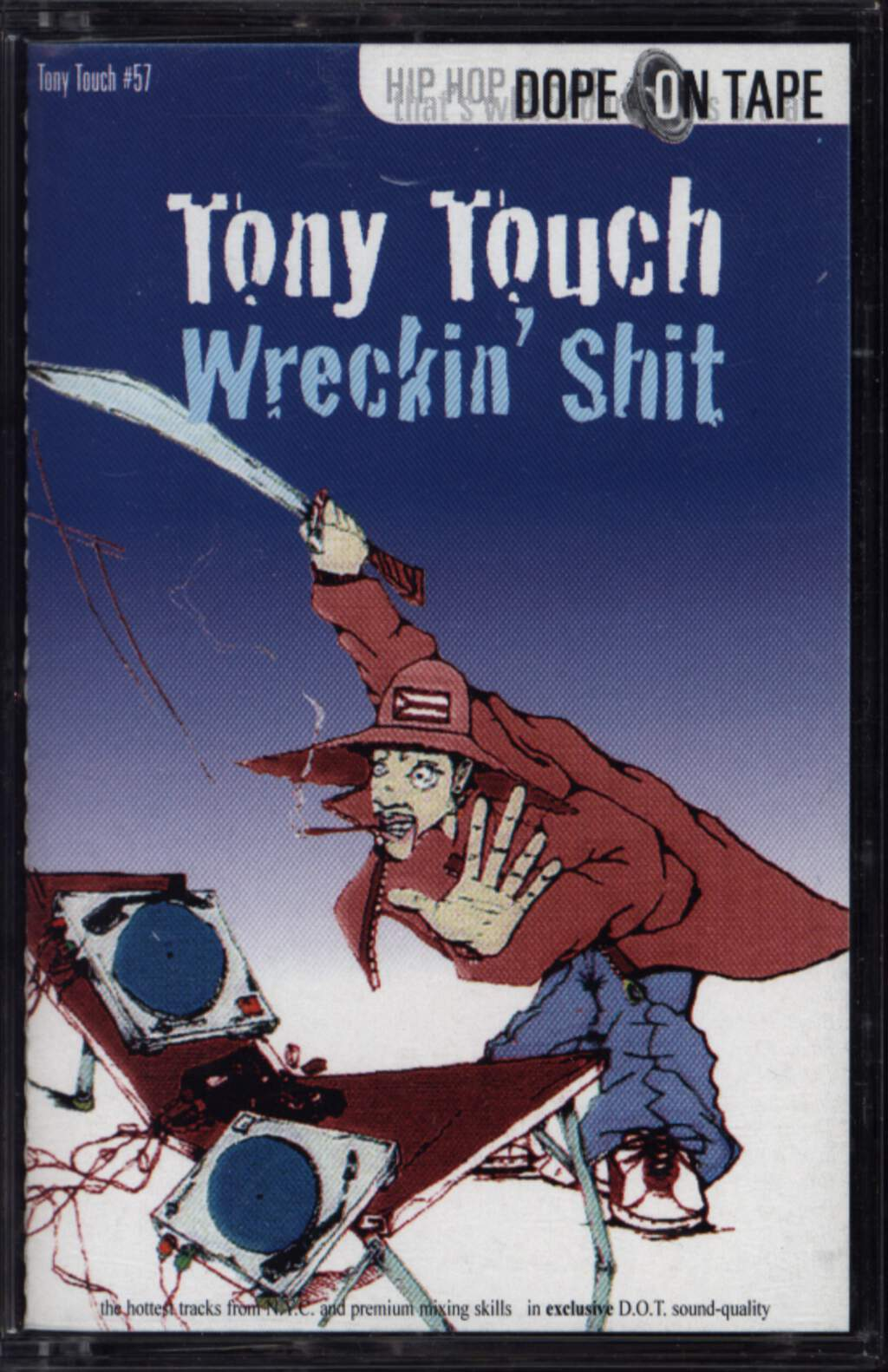 Tony Touch: #57 - Wreckin' Shit, Compact Cassette