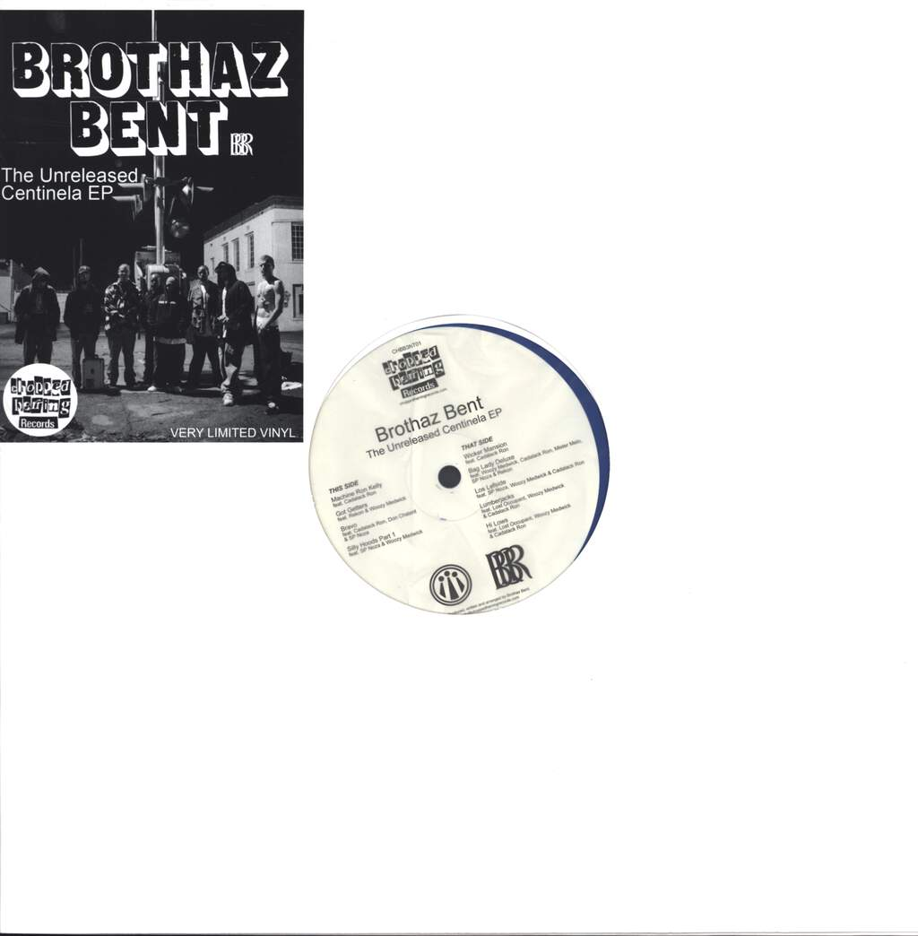 "Brothaz Bent: The Unreleased Centinela EP, 12"" Maxi Single (Vinyl)"