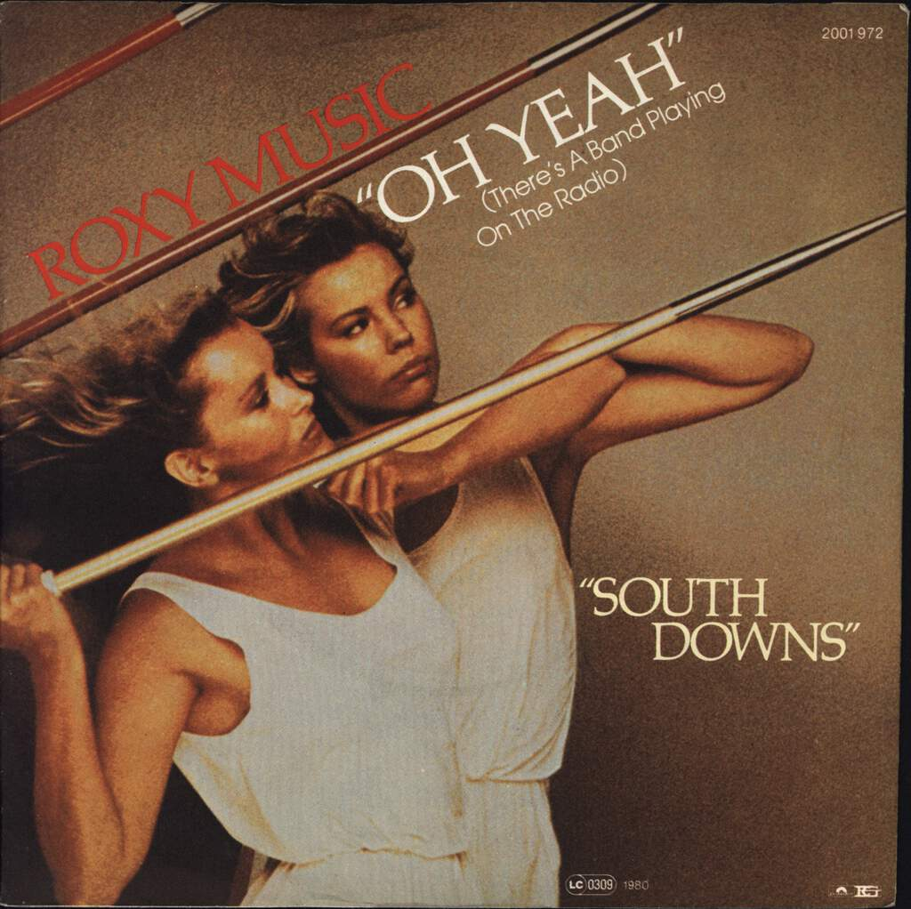 "Roxy Music: Oh Yeah (There's A Band Playing On The Radio), 7"" Single (Vinyl)"