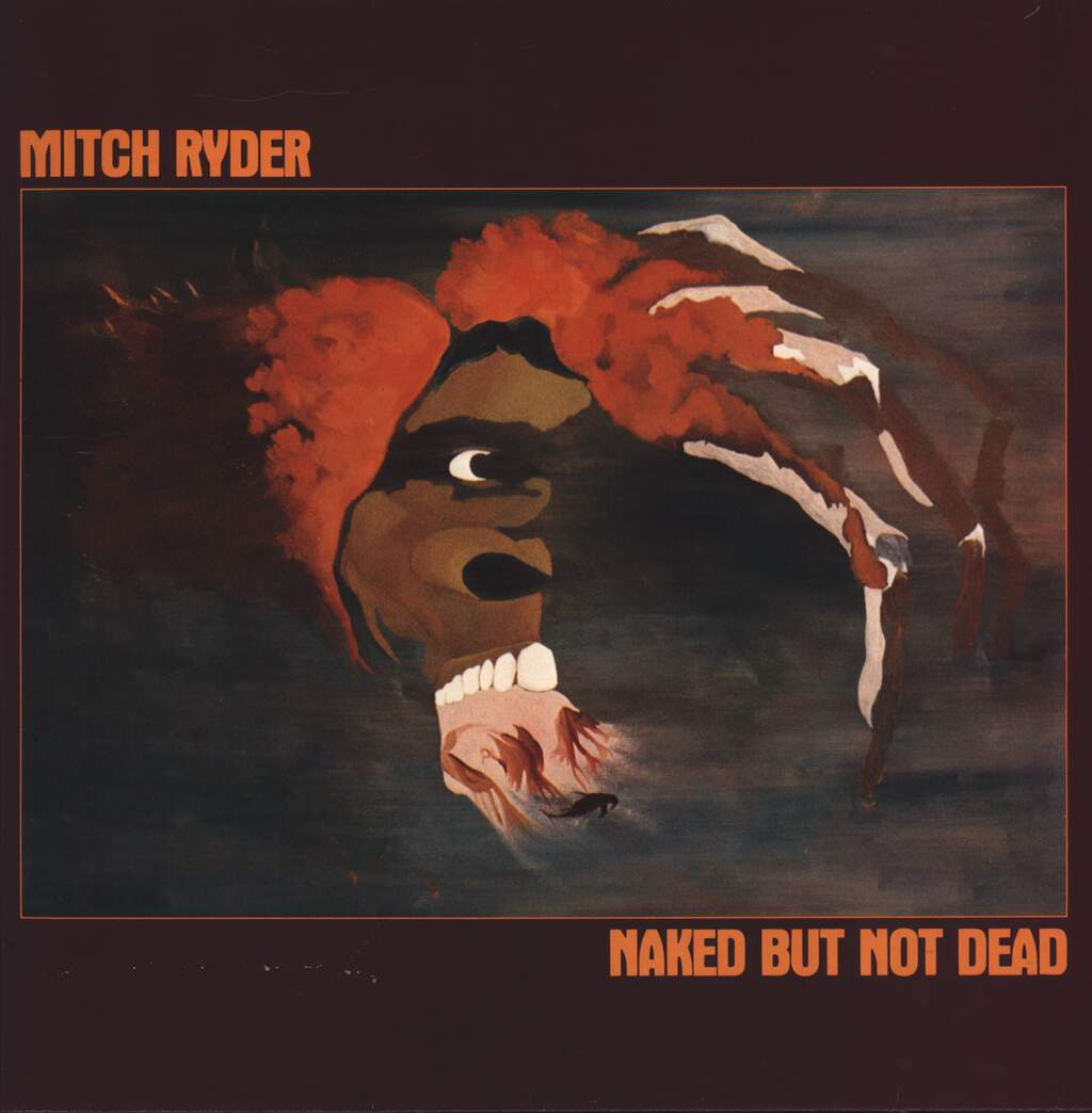 Mitch Ryder: Naked But Not Dead, LP (Vinyl)
