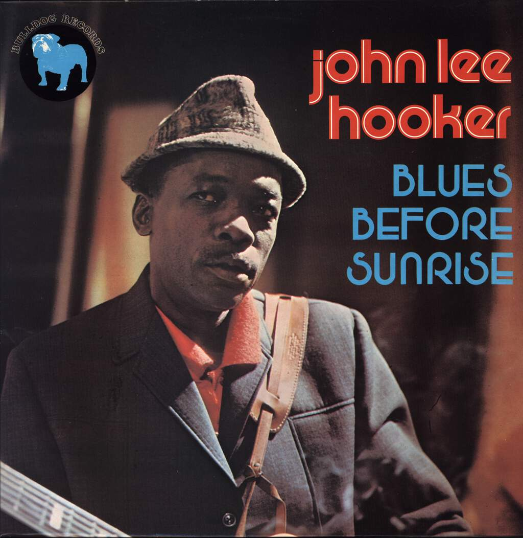 John Lee Hooker: Blues Before Sunrise, LP (Vinyl)