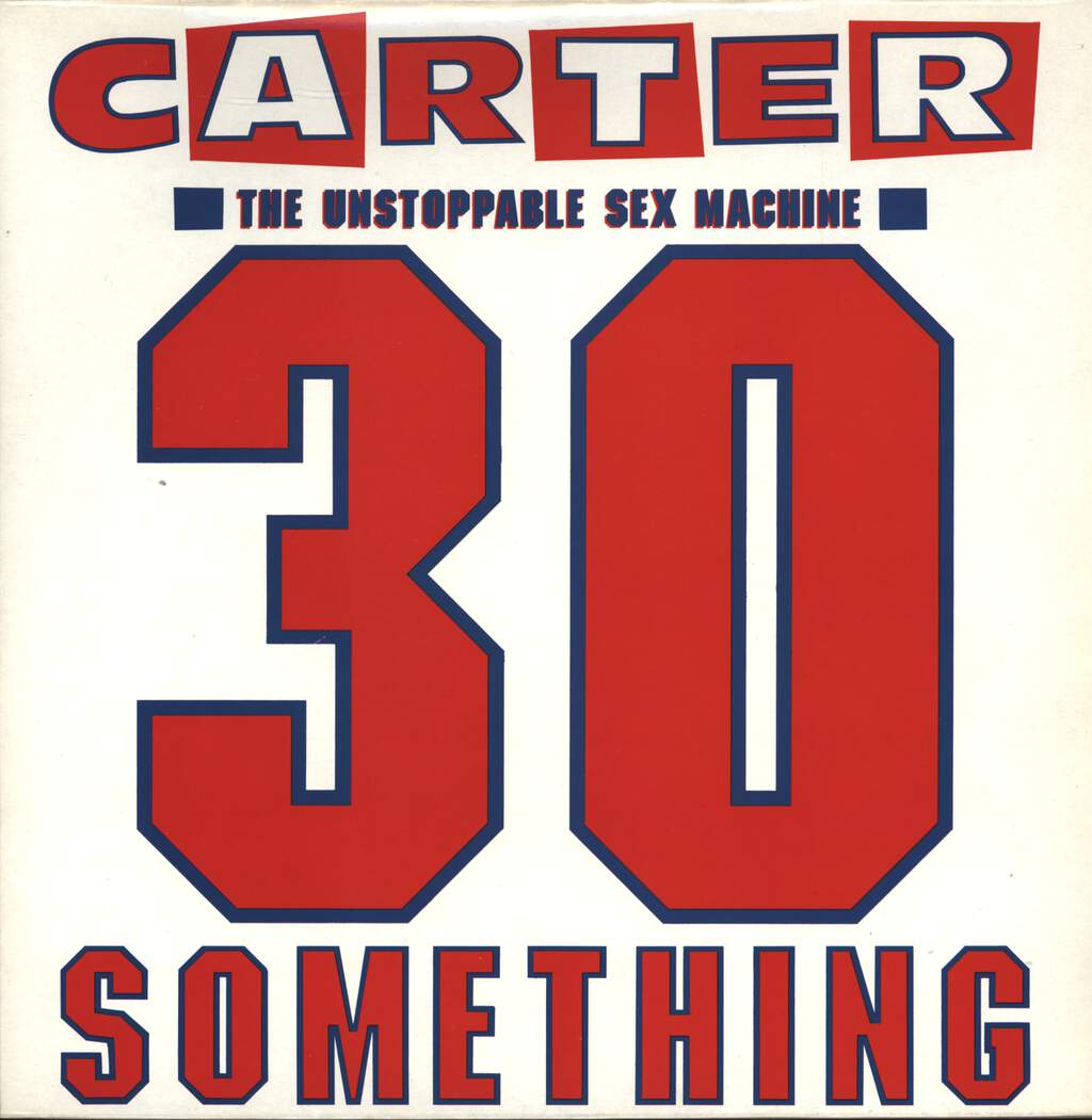 Carter The Unstoppable Sex Machine: 30 Something, LP (Vinyl)