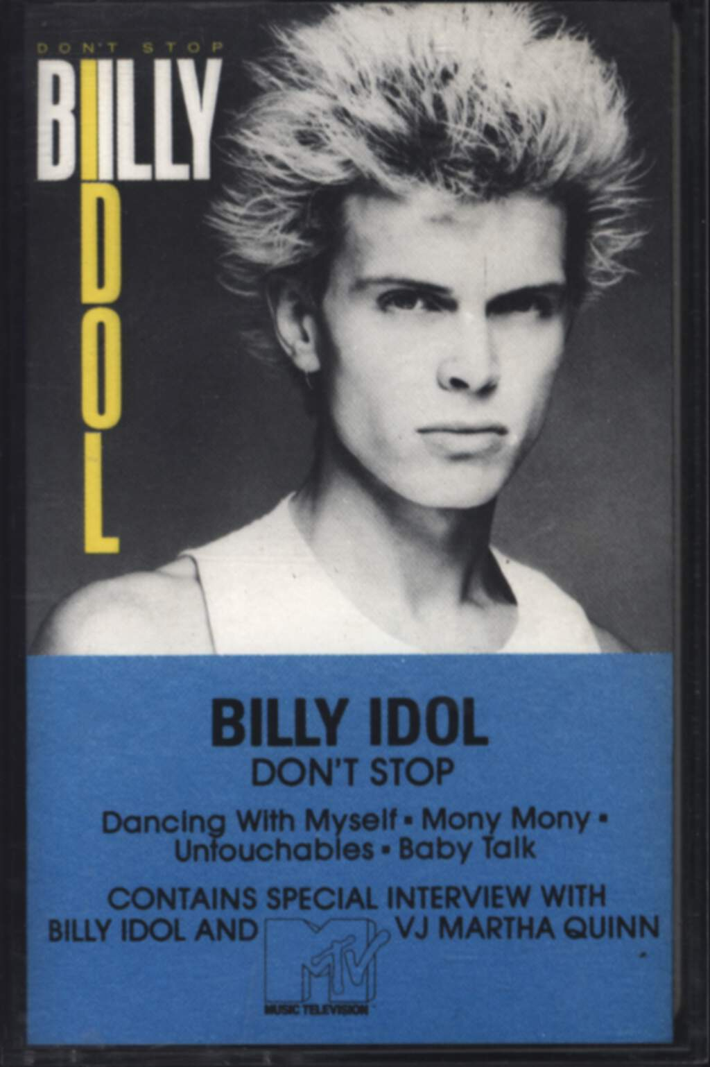 Billy Idol: Don't Stop, Tape
