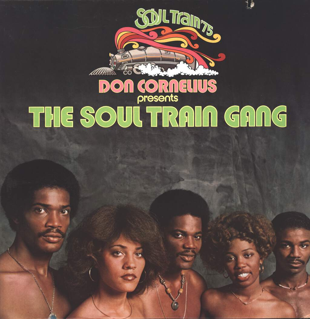 Don Cornelius: Don Cornelius Presents The Soul Train Gang (Soul Train '75), LP (Vinyl)