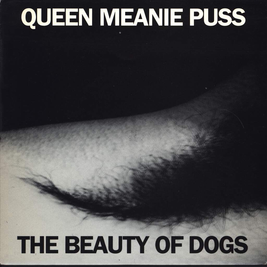 "Queen Meanie Puss: The Beauty Of Dogs, 7"" Single (Vinyl)"