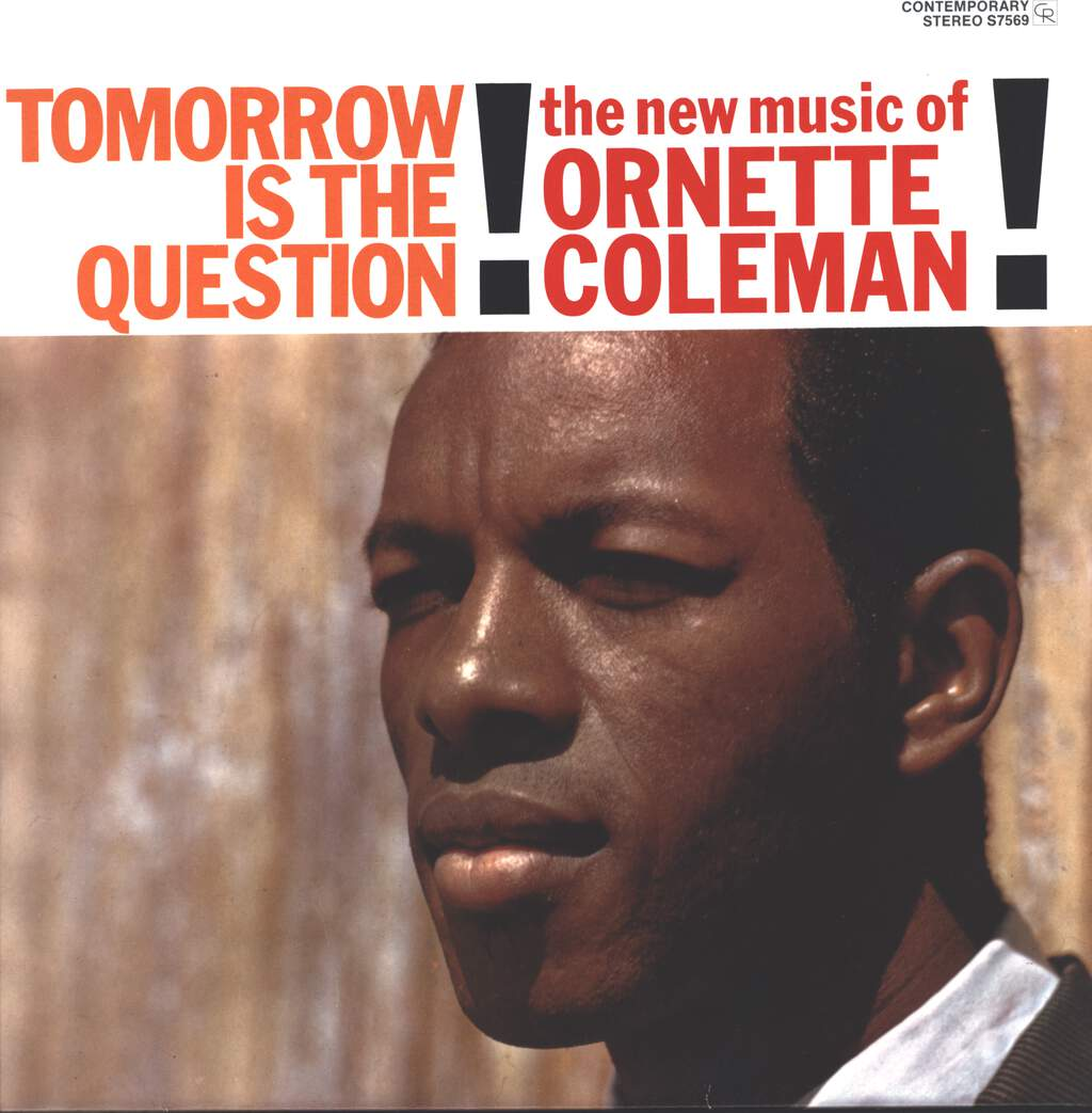 Ornette Coleman: Tomorrow Is The Question!, LP (Vinyl)