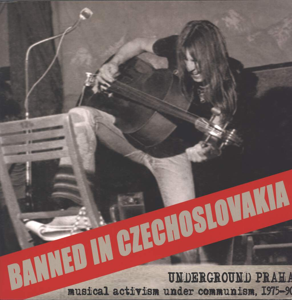 Various: Banned In Czechoslavakia - Underground Praha (Musical Activism Under Communism, 1975-90), LP (Vinyl)