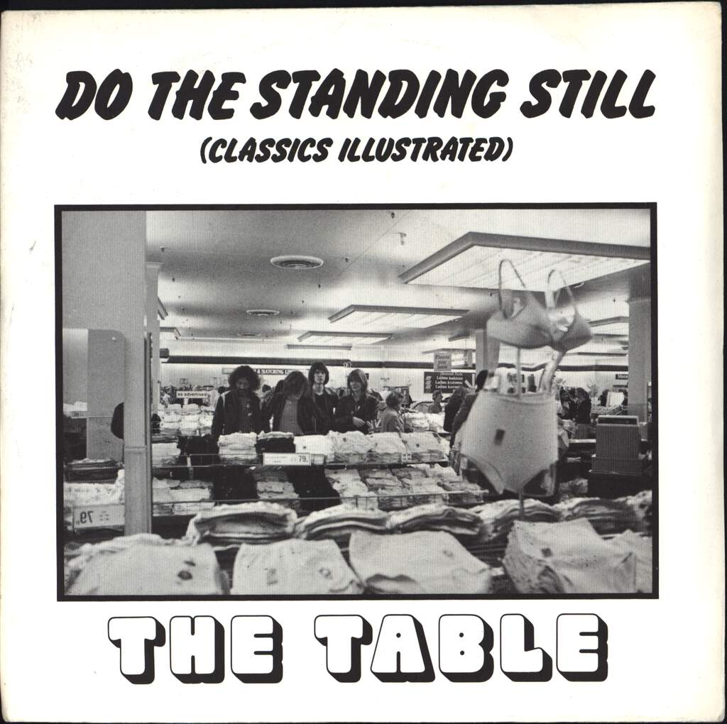 "The Table: Do The Standing Still (Classics Illustrated), 7"" Single (Vinyl)"